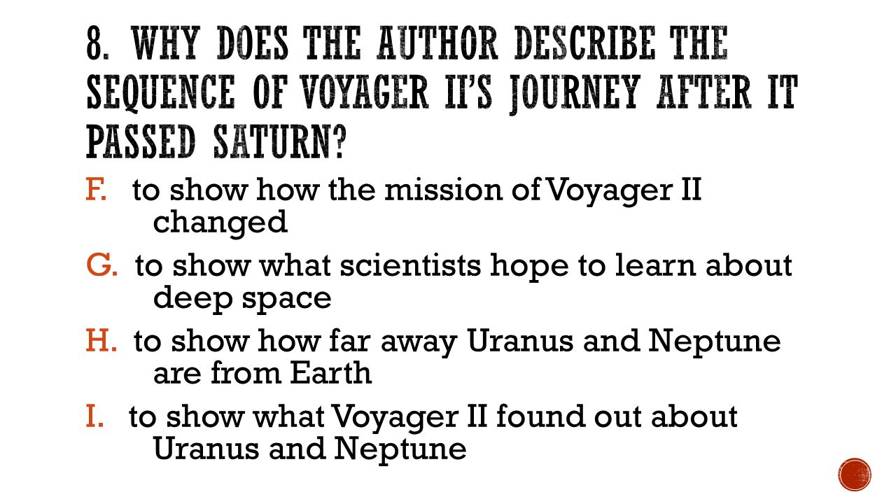F. to show how the mission of Voyager II changed G.