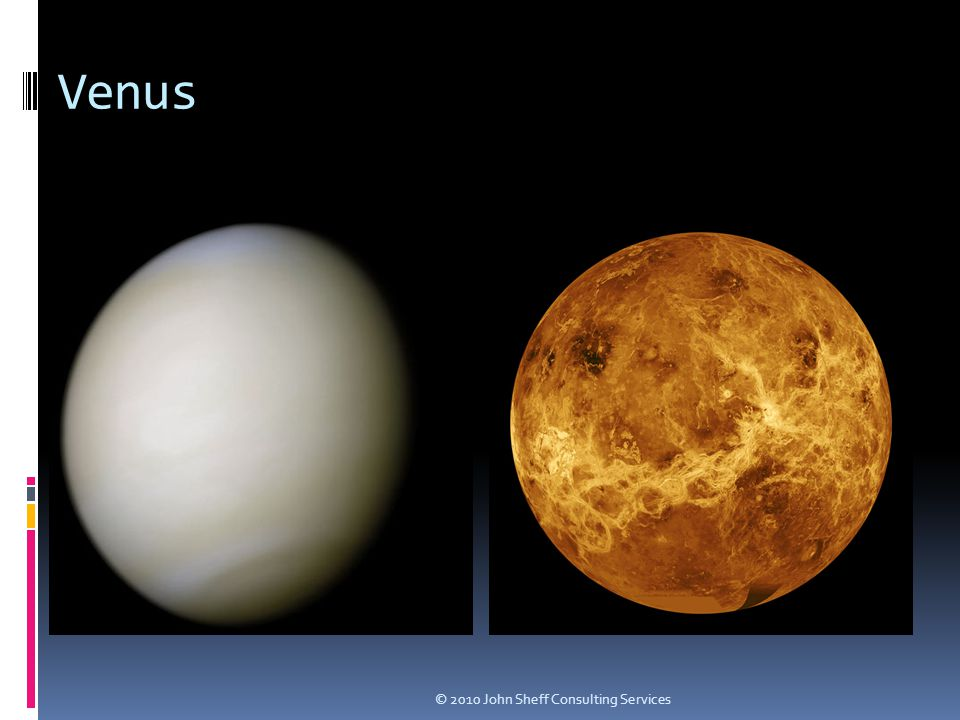 Venus © 2010 John Sheff Consulting Services