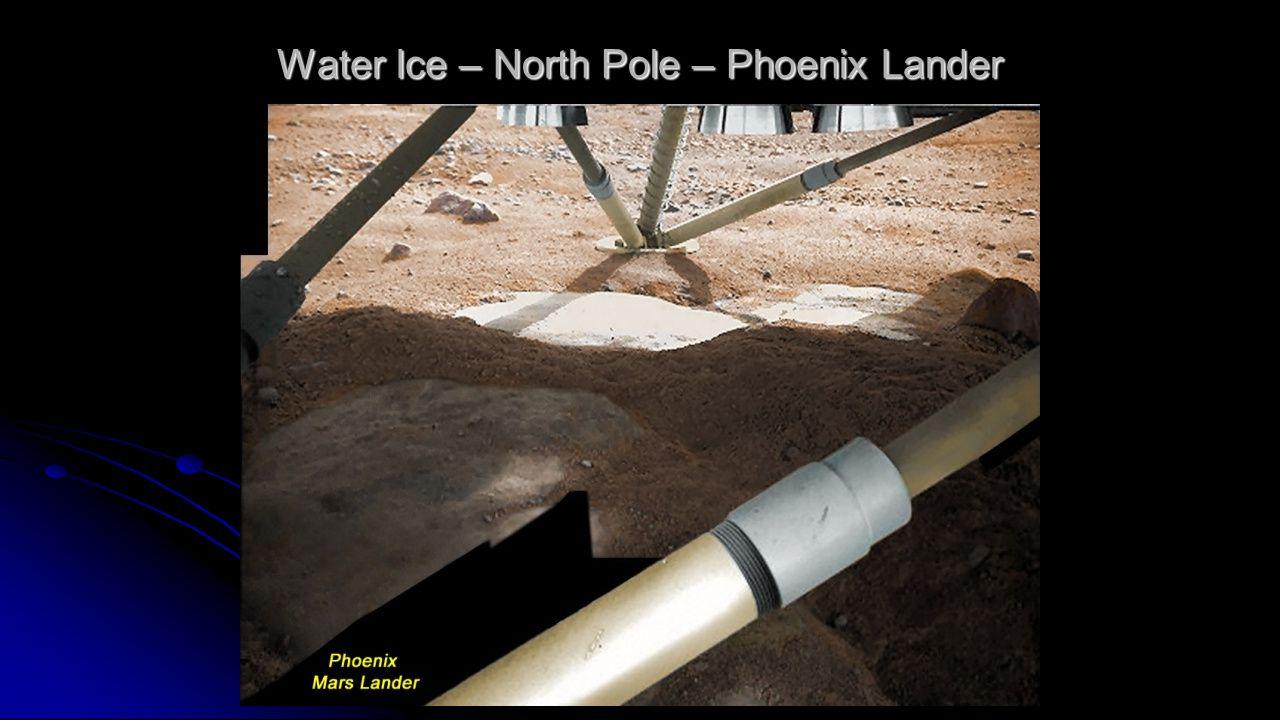 Water Ice – North Pole – Phoenix Lander