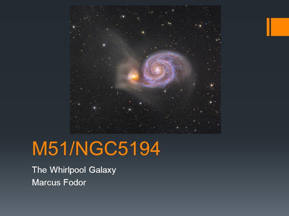 M51/NGC5194 The Whirlpool Galaxy Marcus Fodor
