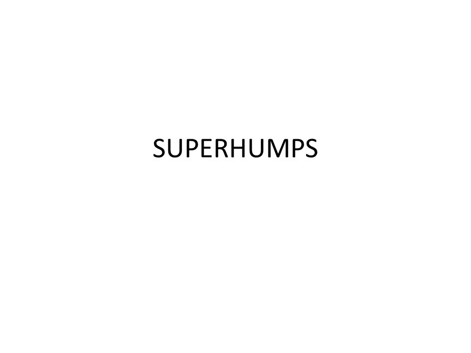 SUPERHUMPS