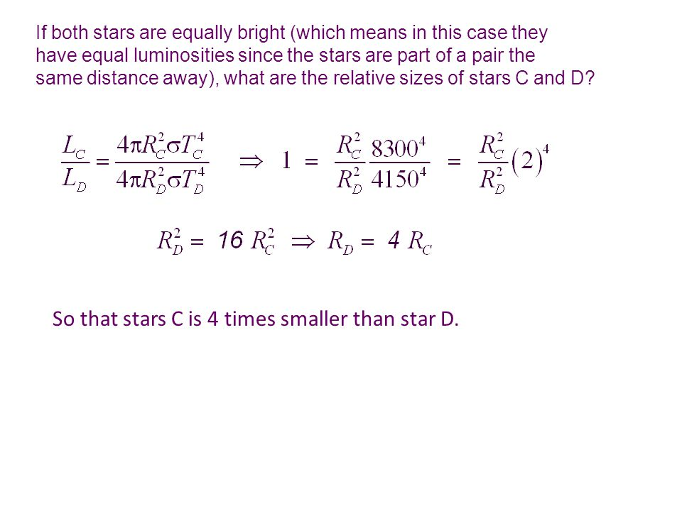If both stars are equally bright (which means in this case they have equal luminosities since the stars are part of a pair the same distance away), wh