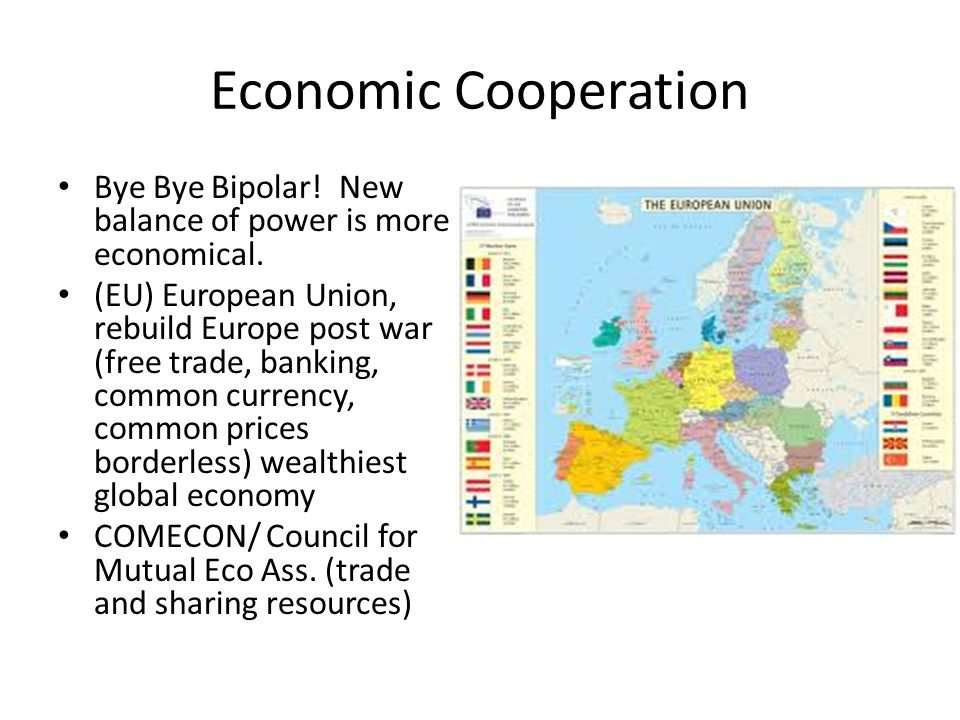 Economic Cooperation Bye Bye Bipolar. New balance of power is more economical.