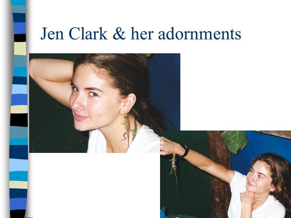 Jen Clark & her adornments