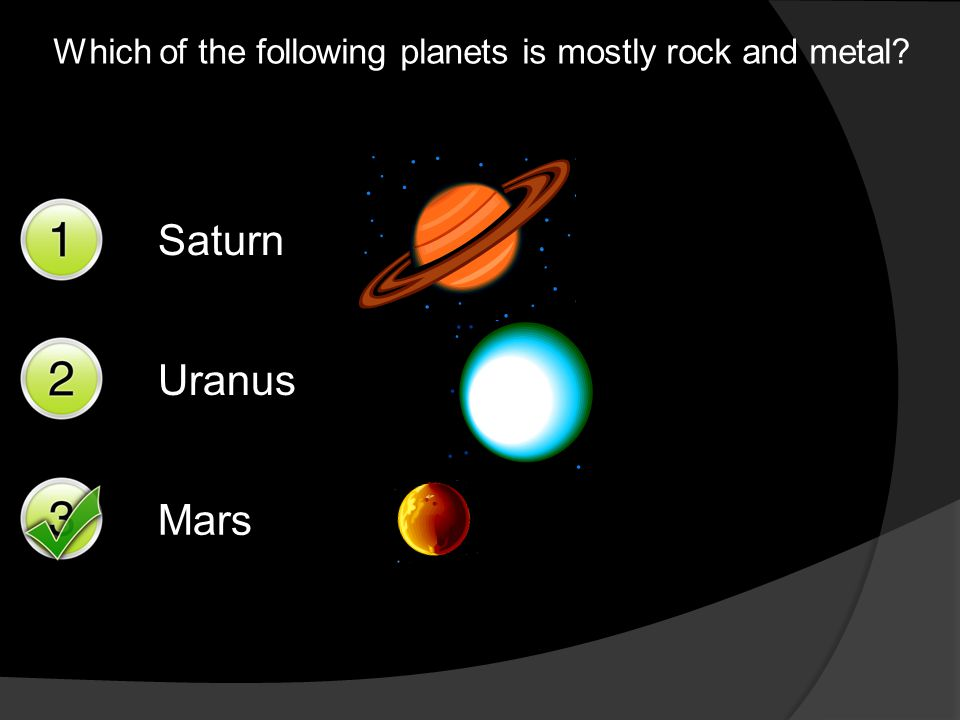 Saturn is made of gas and dust.Do you think it would be bigger or smaller than Mars.
