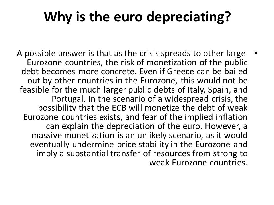 Why is the euro depreciating.