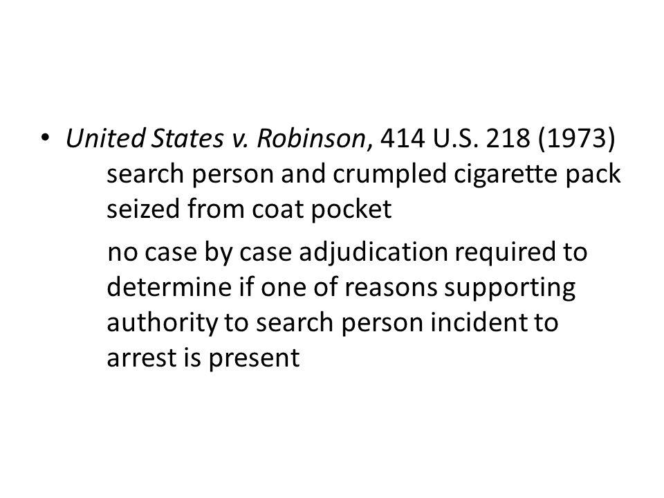 United States v. Robinson, 414 U.S.