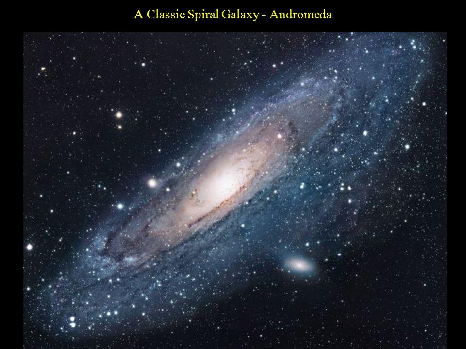 A Classic Spiral Galaxy - Andromeda