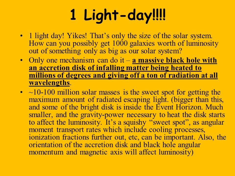 1 Light-day!!!. 1 light day. Yikes. That's only the size of the solar system.