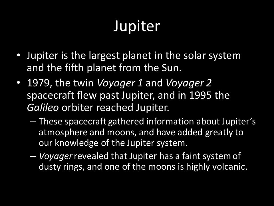 Jupiter Jupiter is the largest planet in the solar system and the fifth planet from the Sun.