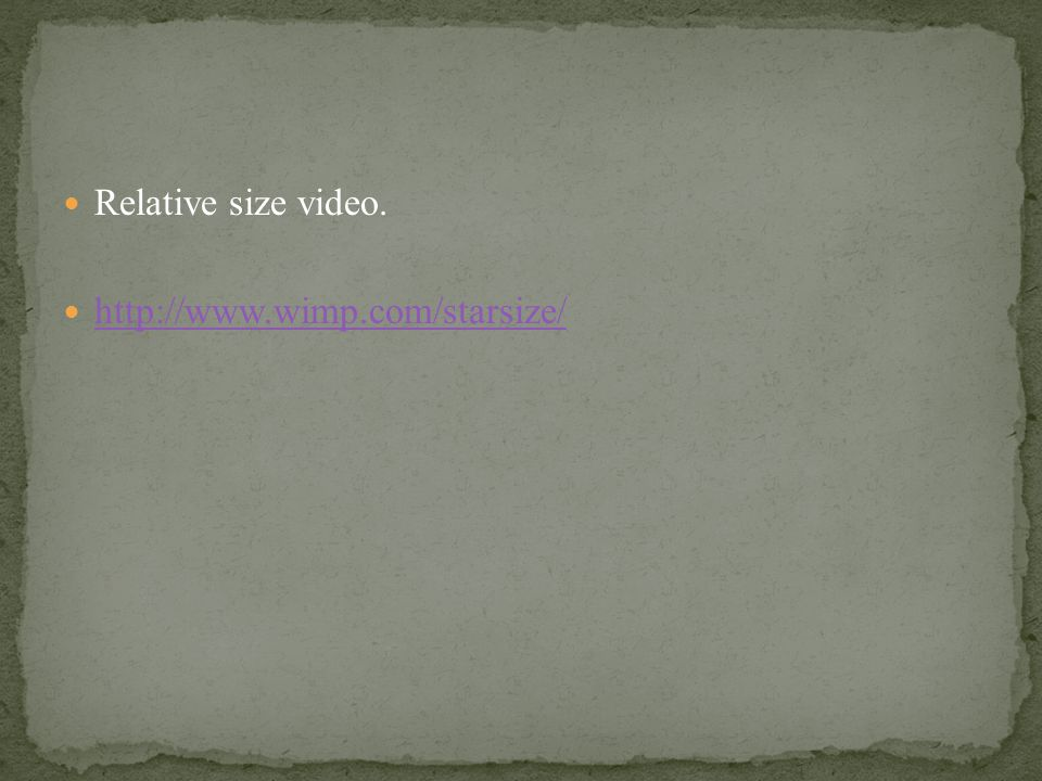 Relative size video. http://www.wimp.com/starsize/