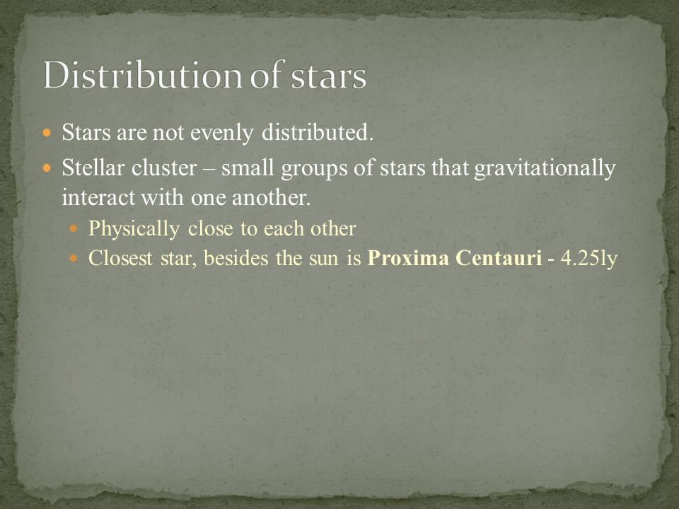 Stars are not evenly distributed.