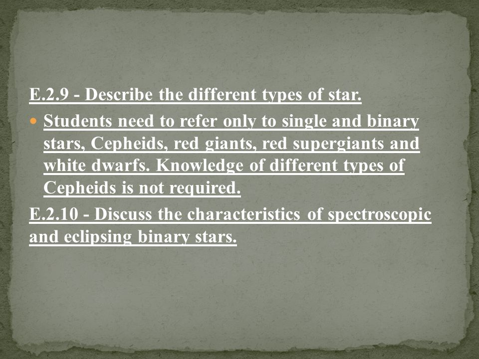 E.2.9 - Describe the different types of star.