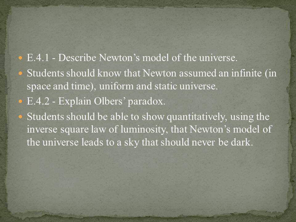 E.4.1 - Describe Newton's model of the universe.