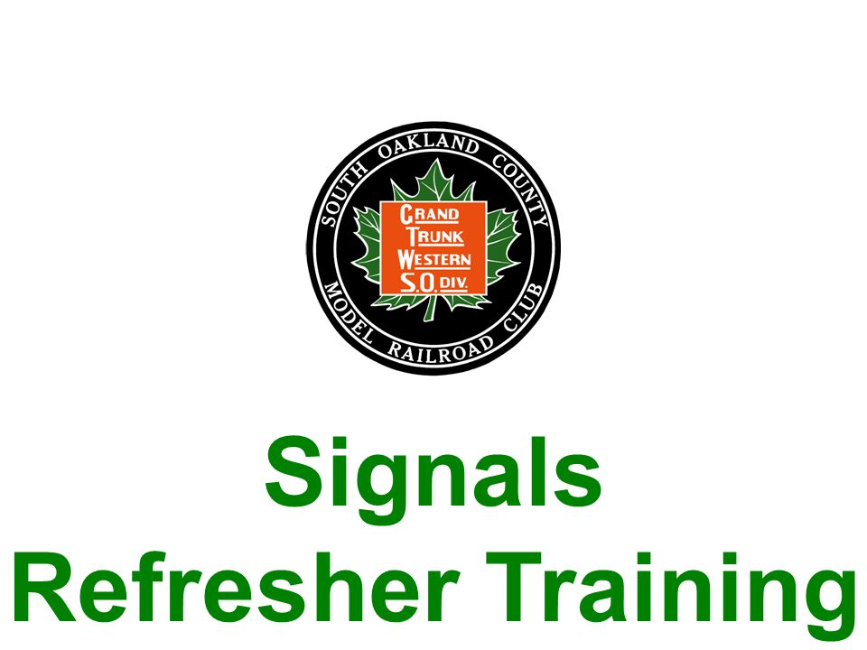 Signals Refresher Training