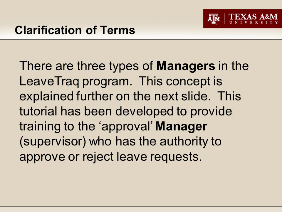 There are three types of Managers in the LeaveTraq program.