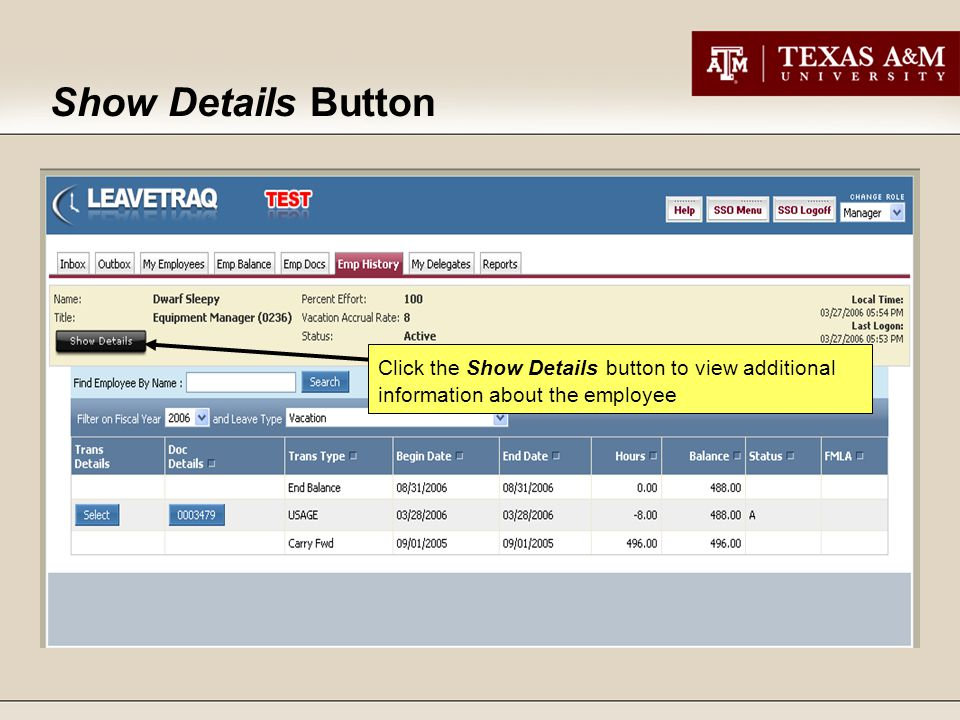 Show Details Button Click the Show Details button to view additional information about the employee
