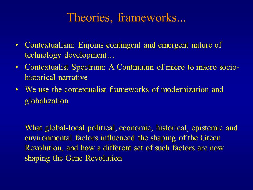 Theories, frameworks...