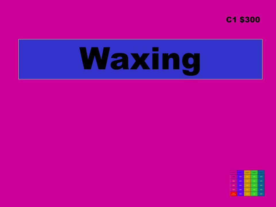 Waxing C1 $300