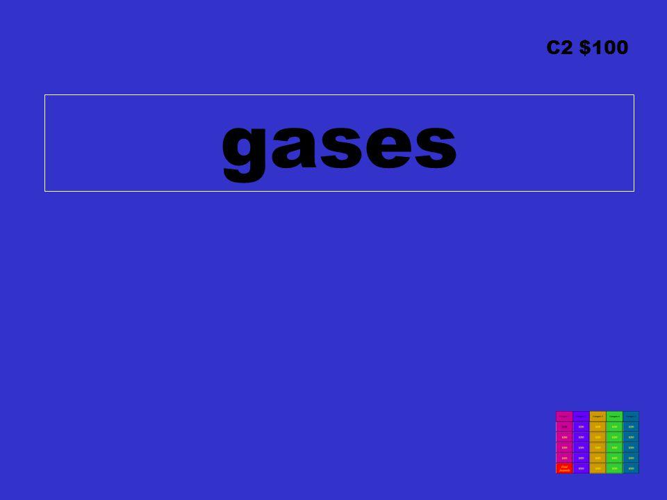 C2 $100 gases