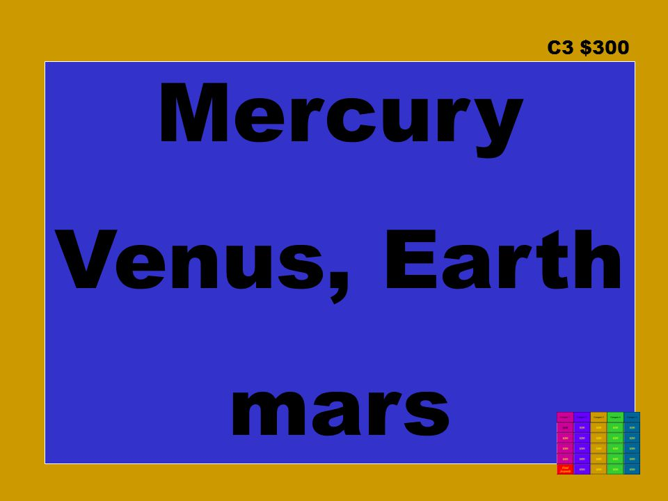 C3 $300 Mercury Venus, Earth mars
