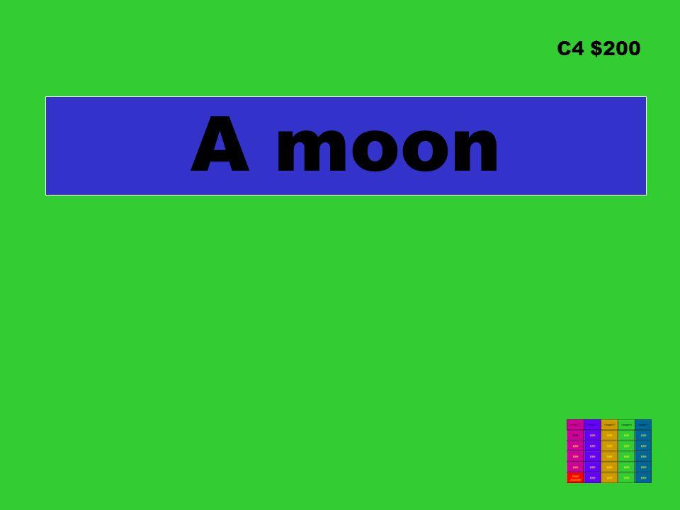 C4 $200 A moon