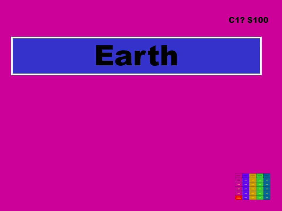 Earth C1? $100