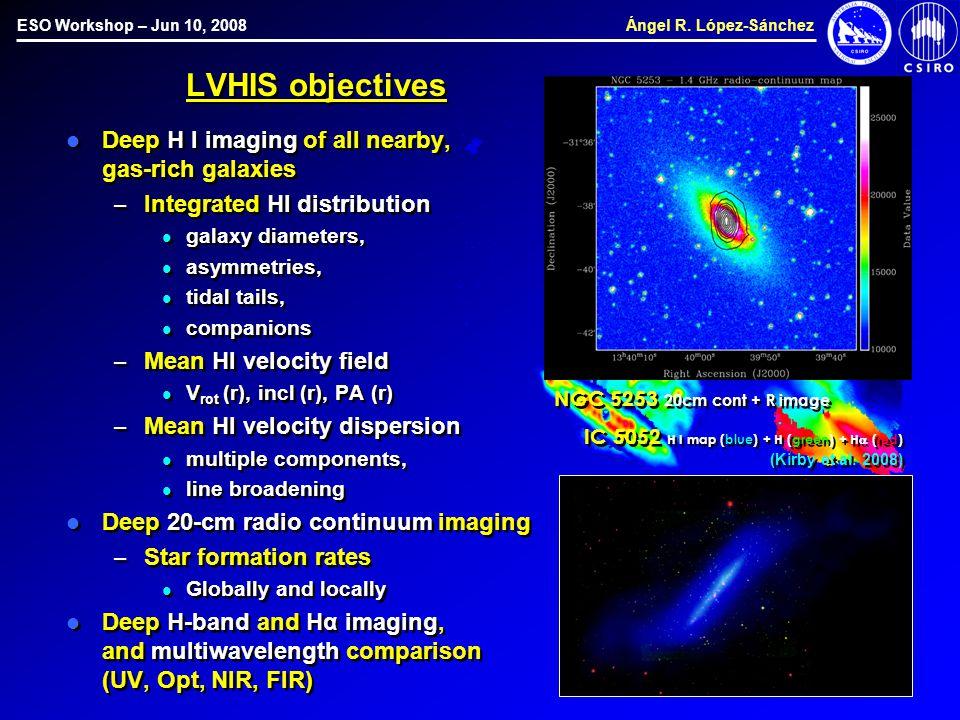 ESO Workshop – Jun 10, 2008 Ángel R.
