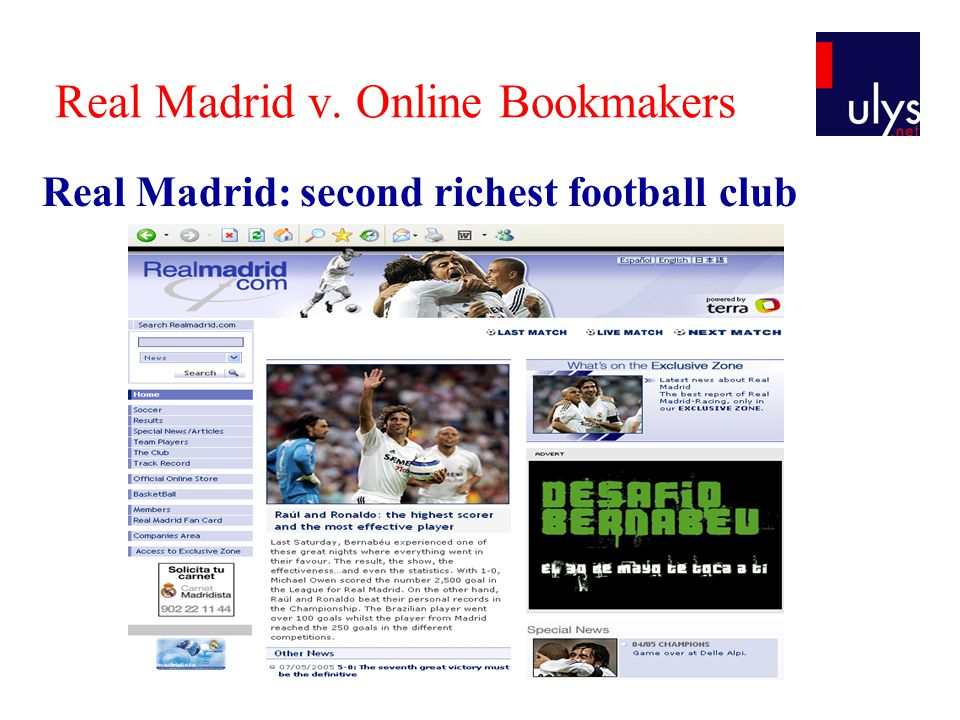 Real Madrid v. Online Bookmakers Real Madrid: second richest football club