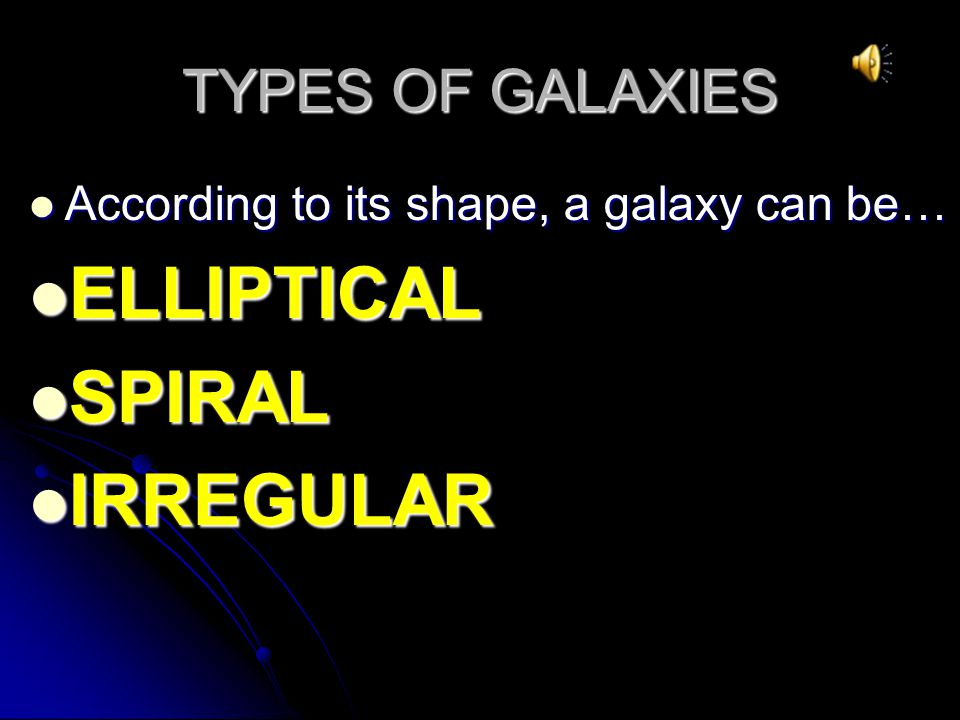 GALAXIES A GALAXY is made up of gas, dust, and hundreds of thousands of millions of stars