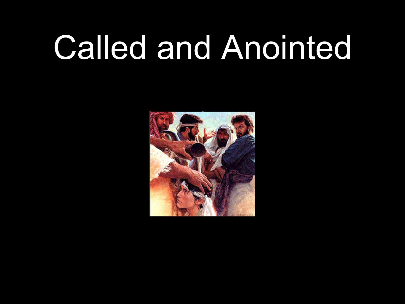 Called and Anointed