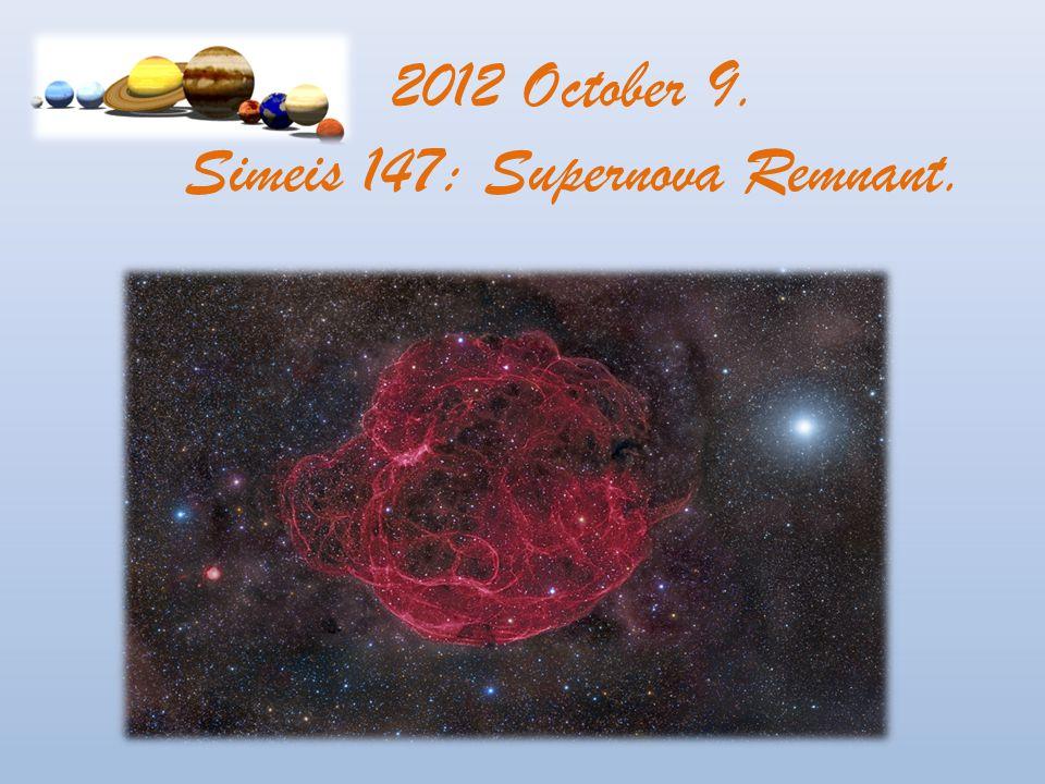 2012 October 9. Simeis 147: Supernova Remnant.