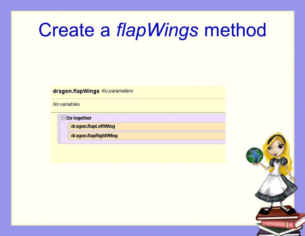 Create a flapWings method