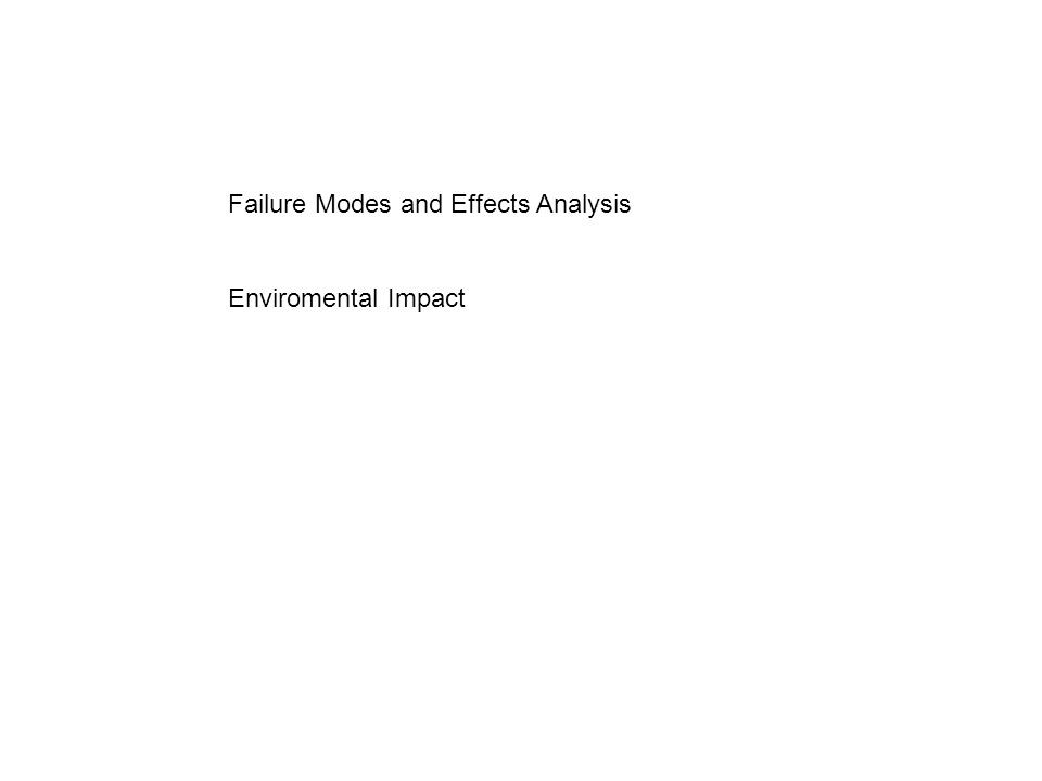 Failure Modes and Effects Analysis Enviromental Impact