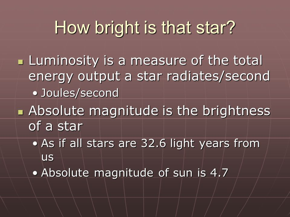 Evolution of a Star Stars can shine for billions of years with little change Stars can shine for billions of years with little change However, the radiate massive quantities of energy  they can't last forever.