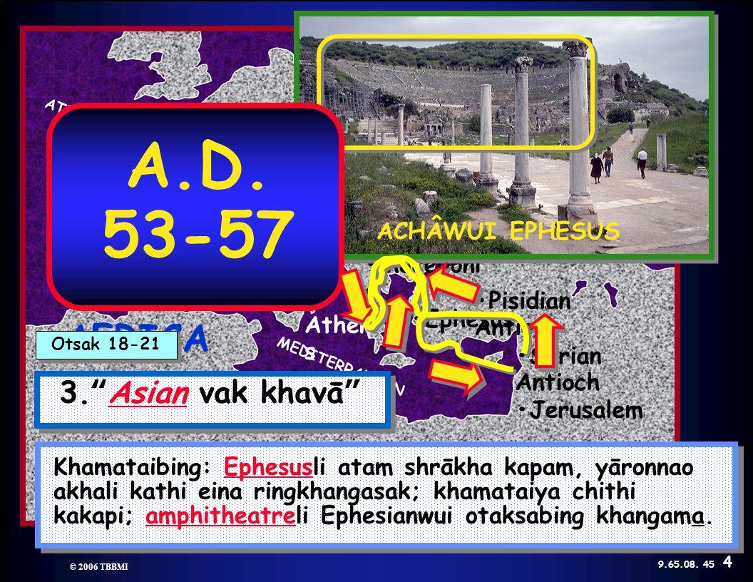 © 2006 TBBMI 9.65.08. Kadhara Tuingashit ngarumda rai © 2006 TBBMI 9.65.08.