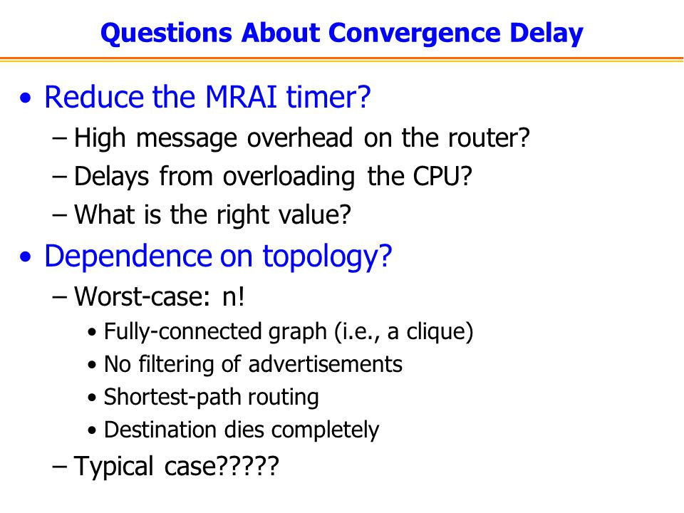 Questions About Convergence Delay Reduce the MRAI timer.