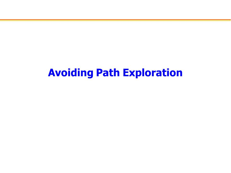Avoiding Path Exploration