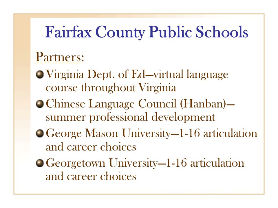 Fairfax County Public Schools Partners: Virginia Dept.