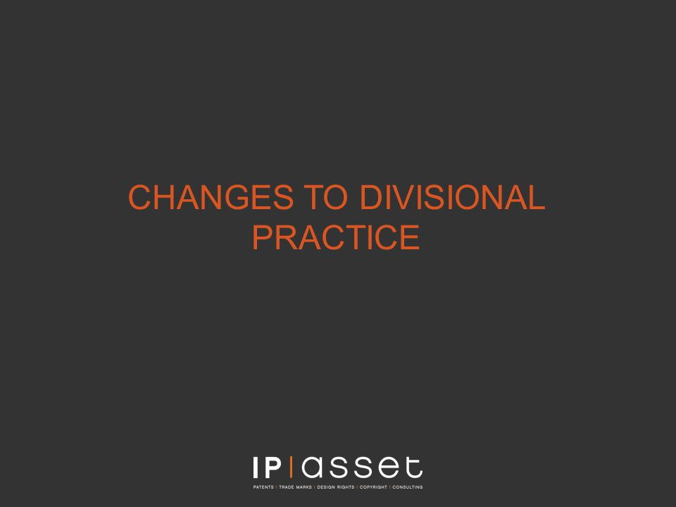 CHANGES TO DIVISIONAL PRACTICE