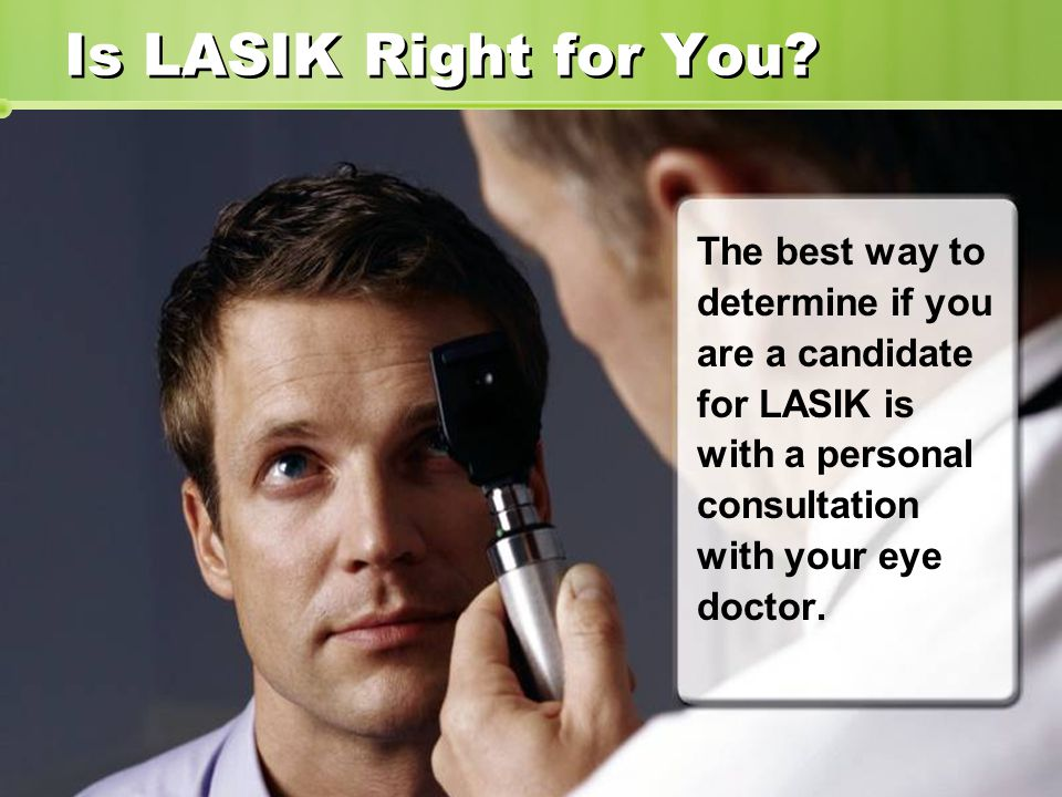 Is LASIK Right for You.