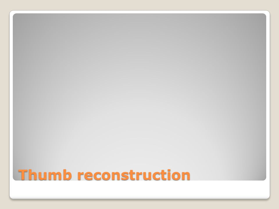 Thumb reconstruction