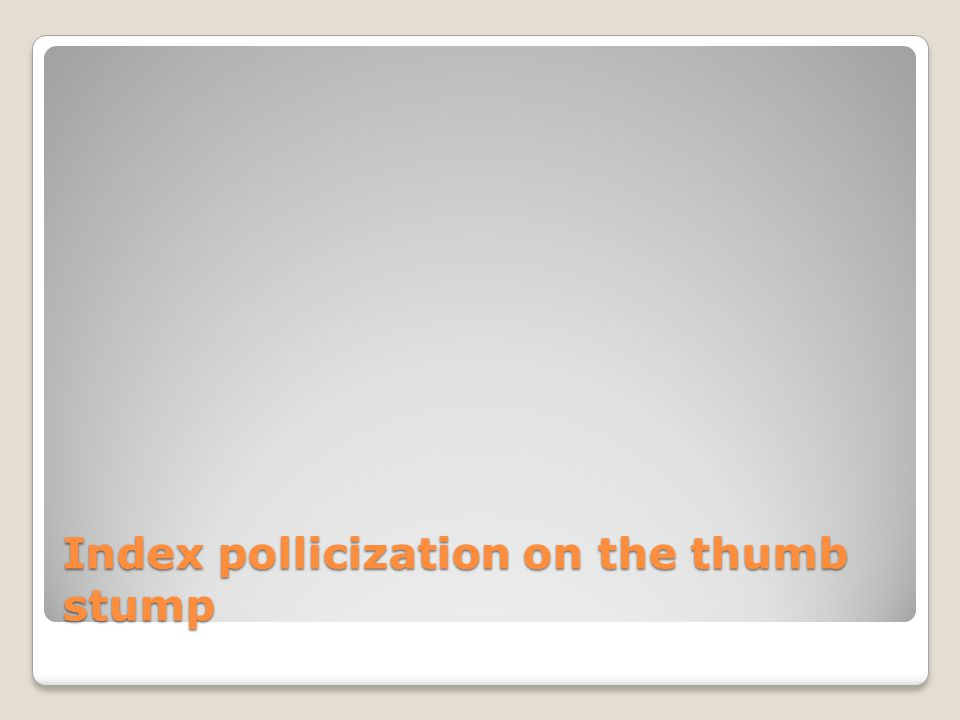 Index pollicization on the thumb stump