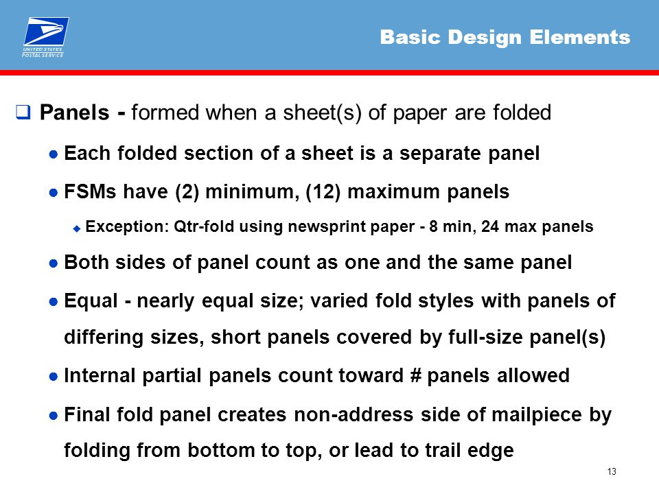 13 Basic Design Elements  Panels - formed when a sheet(s) of paper are folded ●Each folded section of a sheet is a separate panel ●FSMs have (2) mini