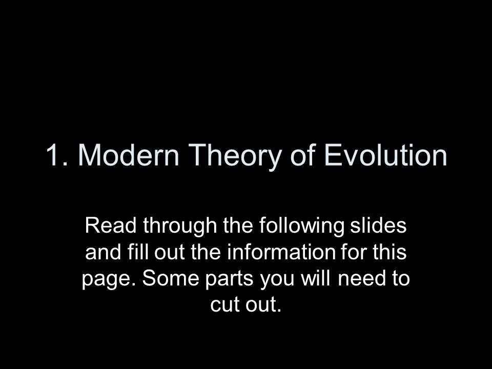 ( Inside) On Top Half of 1 st Flap : Use the following slides to answer the questions EVOLUTION What is Evolution?What is Natural Selection.