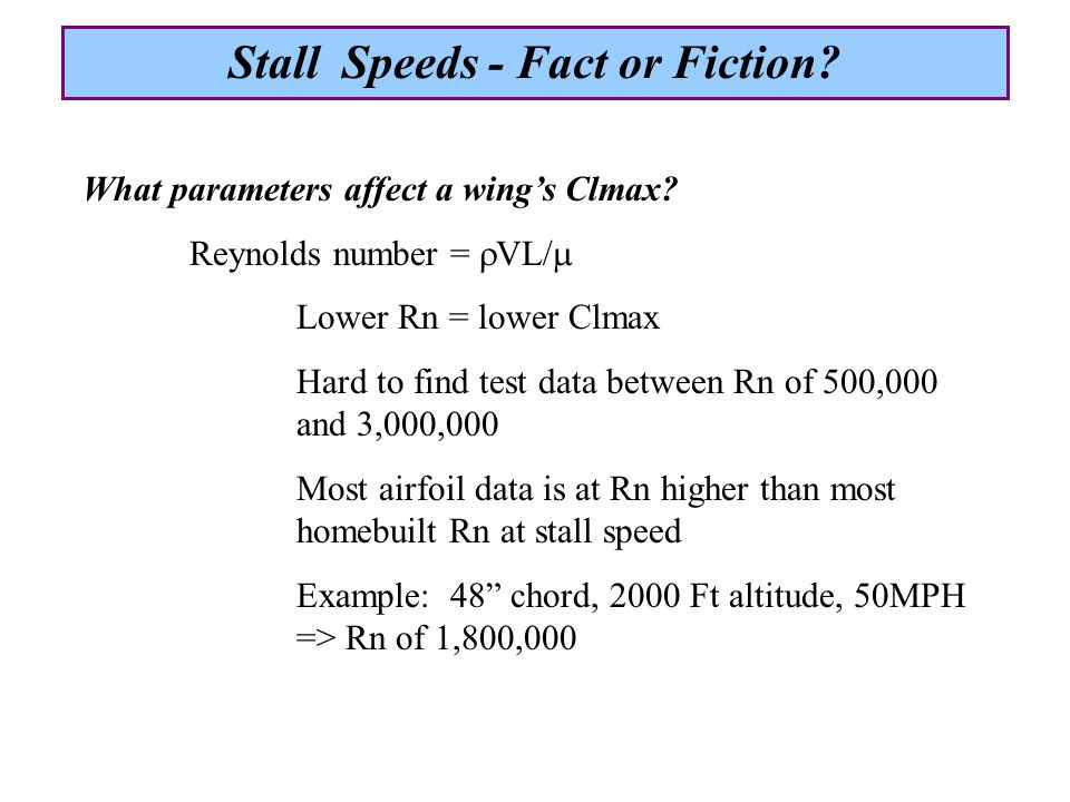 AirplaneGlastarGlasairGlasair ModelGlastar CAFESII- FT shortIII short HP160180300 Gross Weight195021002400 Stall Speed476873 Max.