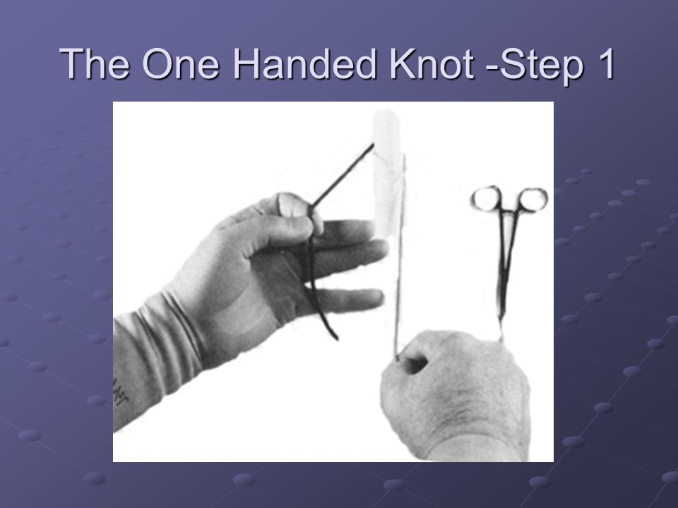 The One Handed Knot -Step 1