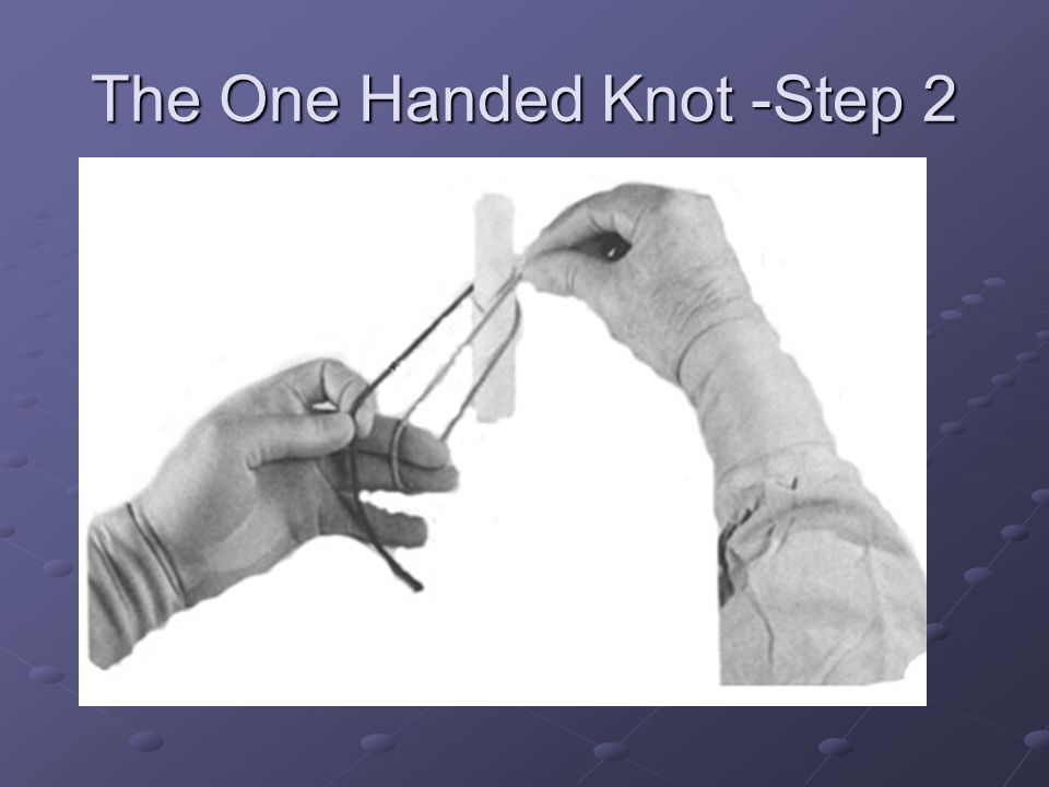The One Handed Knot -Step 2