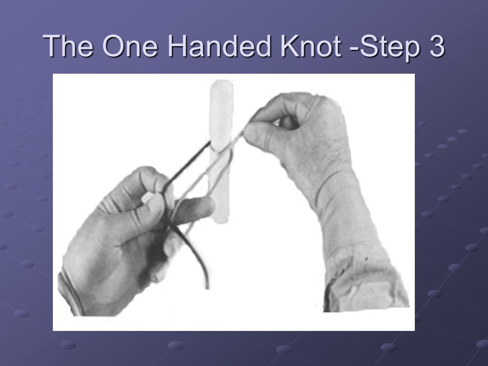 The One Handed Knot -Step 3