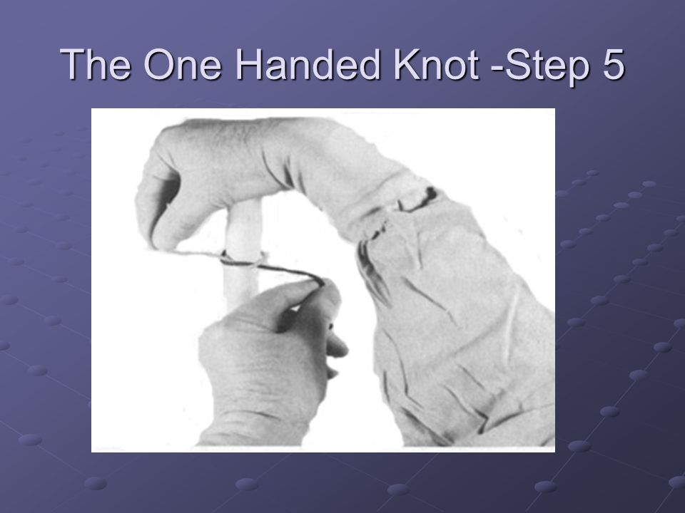 The One Handed Knot -Step 5
